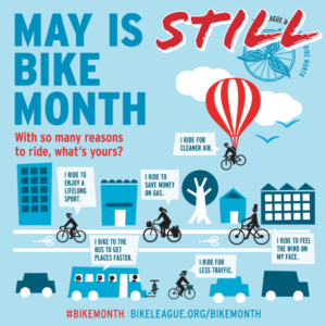 Bike Month will be different this year, but we will make the most if it!