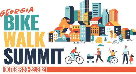 2021 Georgia Bike-Walk Summit Registration Now Available